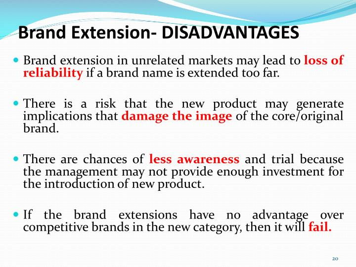 Brand Extension- DISADVANTAGES