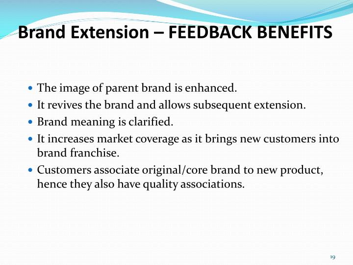 Brand Extension – FEEDBACK BENEFITS