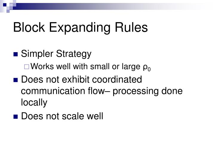 Block Expanding Rules