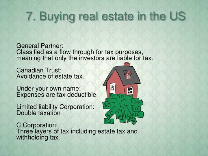7. Buying real estate in the US
