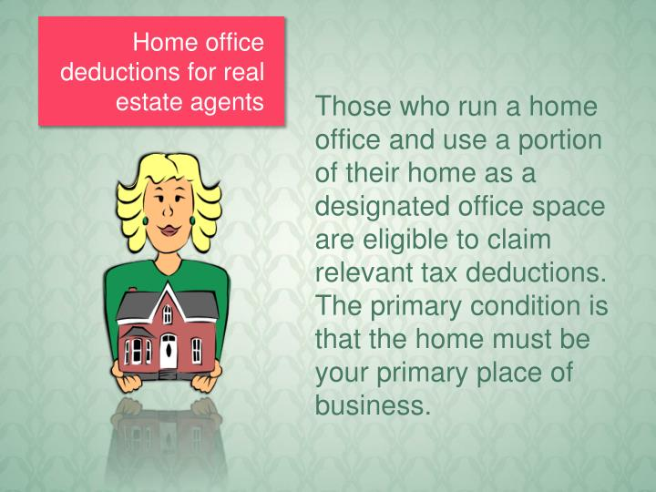 Home office deductions for real estate agents