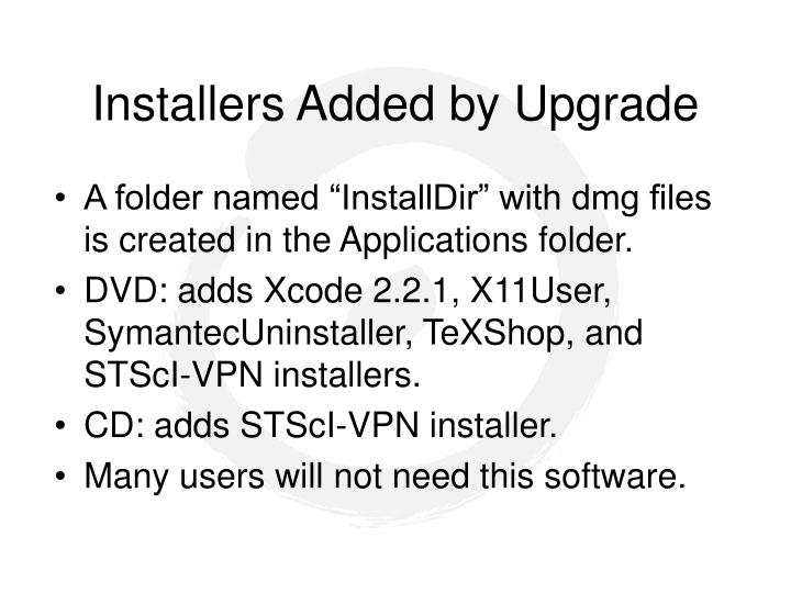 Installers Added by Upgrade