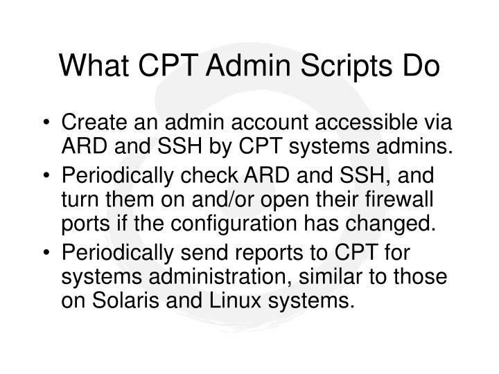 What CPT Admin Scripts Do