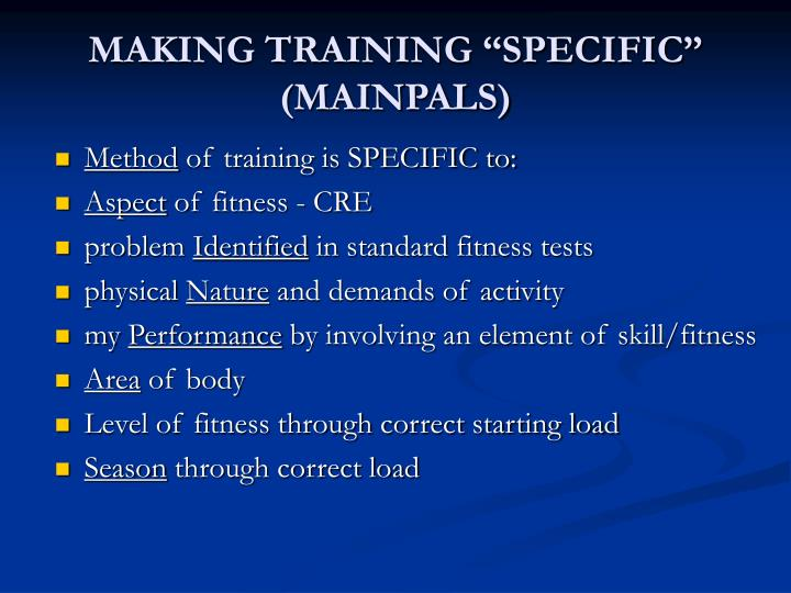 "MAKING TRAINING ""SPECIFIC"""