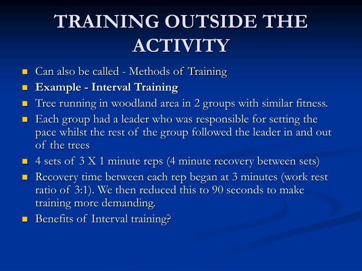 TRAINING OUTSIDE THE ACTIVITY