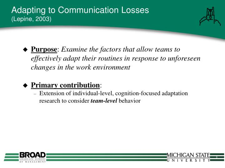 Adapting to Communication Losses