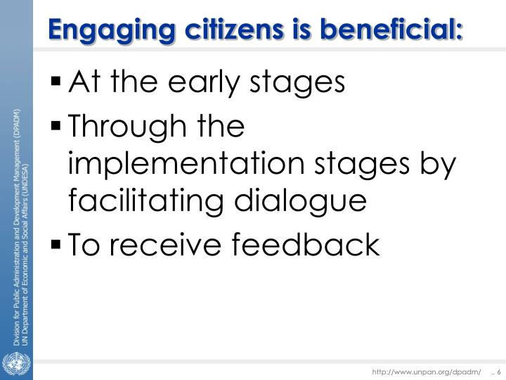 Engaging citizens is beneficial: