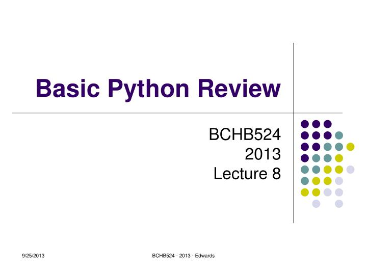 Basic python review
