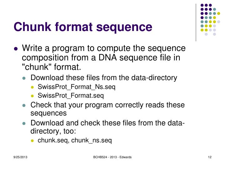Chunk format sequence