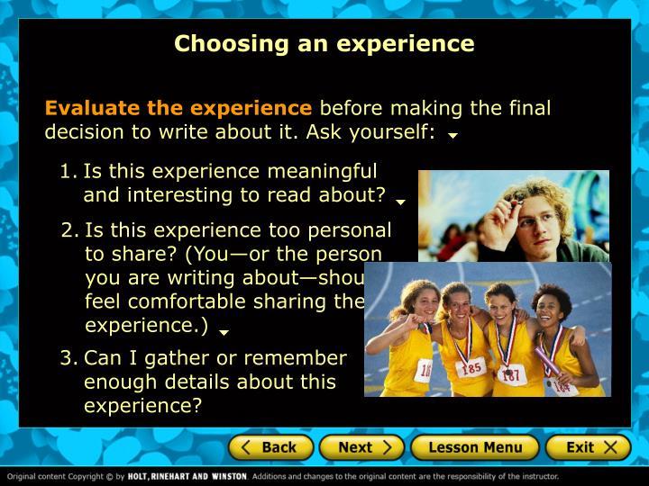 Choosing an experience