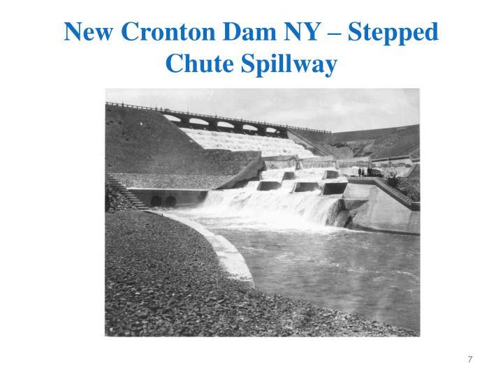 New Cronton Dam NY – Stepped Chute Spillway