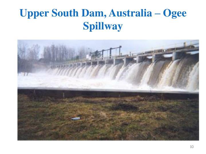 Upper South Dam, Australia – Ogee Spillway