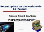 recent update on the world wide lc project