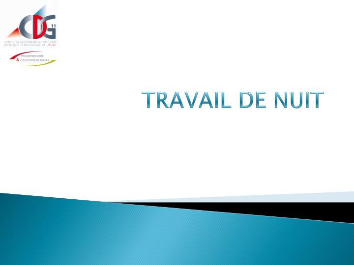 TRAVAIL DE NUIT