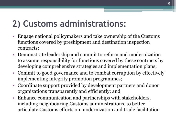 2) Customs administrations