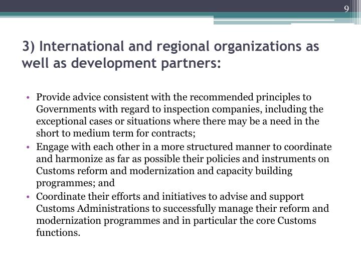 3) International and regional organizations as well as development partners: