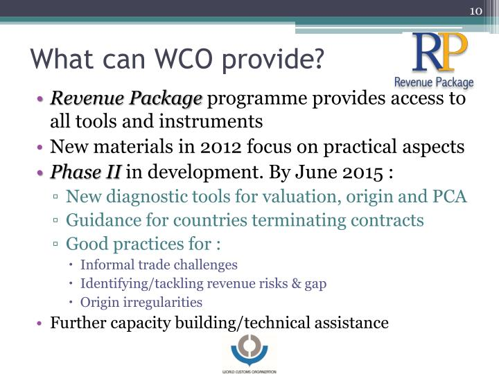 What can WCO provide?