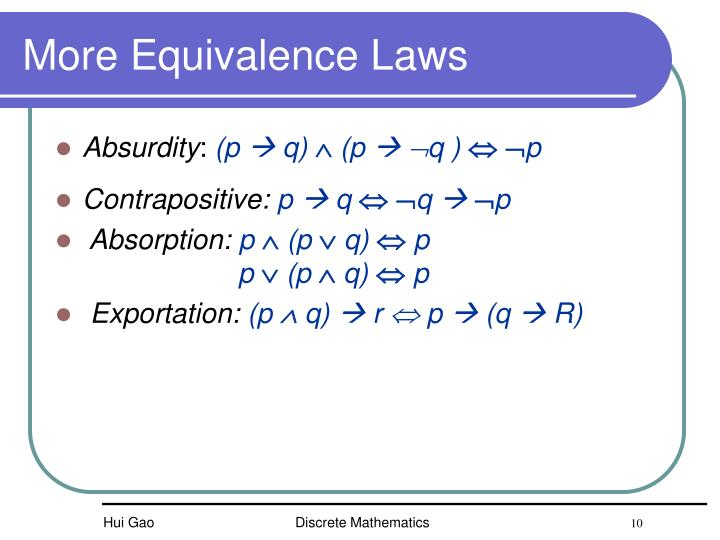More Equivalence Laws