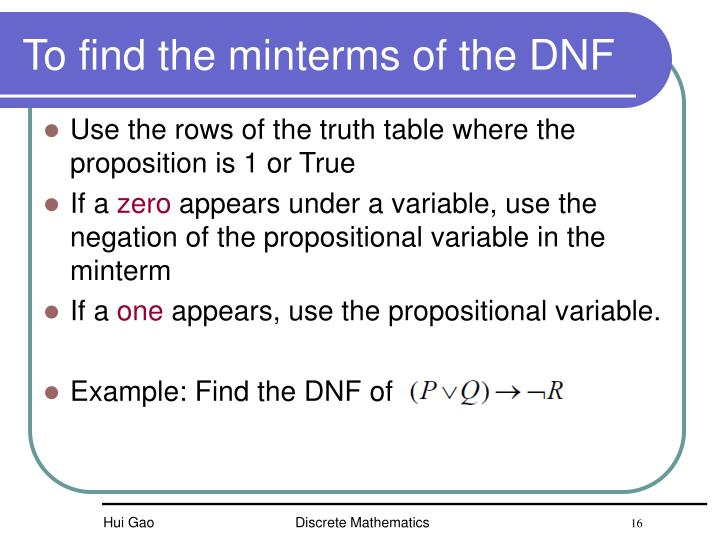 To find the minterms of the DNF