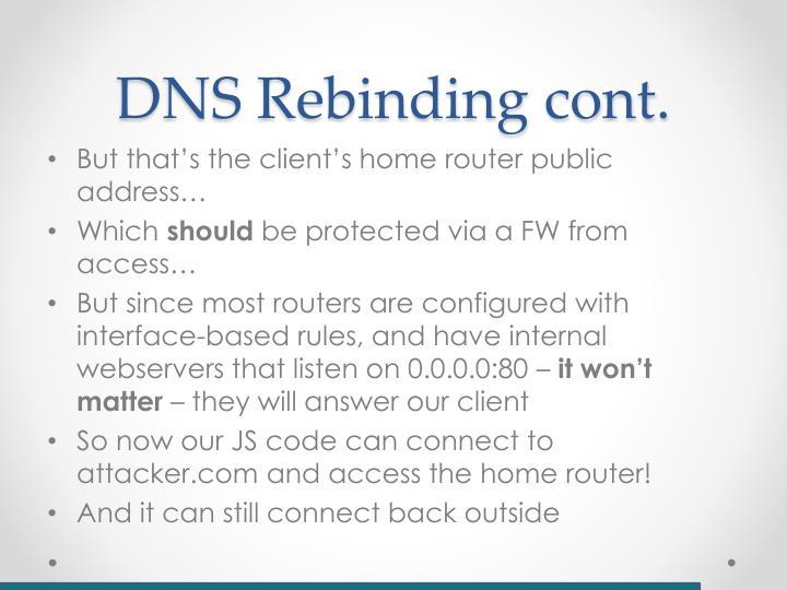 DNS Rebinding cont.