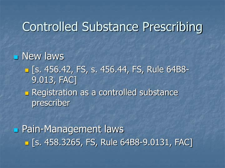 Controlled Substance Prescribing