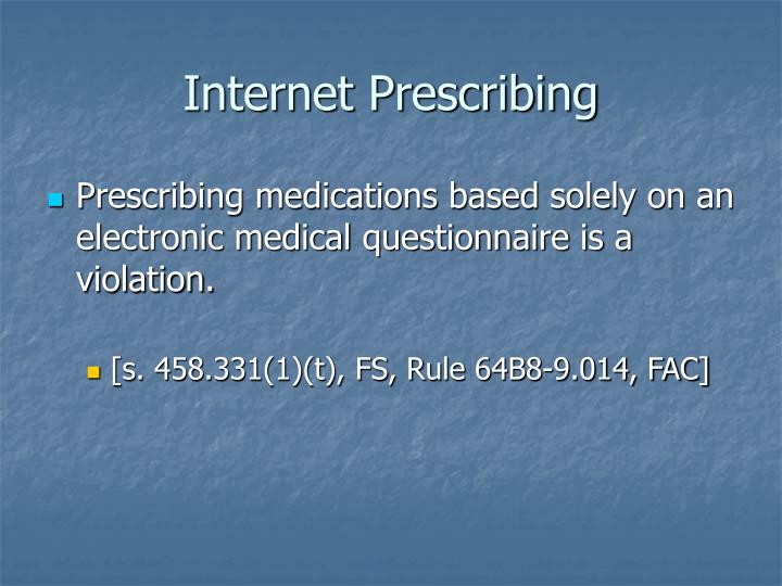 Internet Prescribing