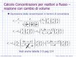calcolo concentrazioni per reattori a flusso reazione con cambio di volume1
