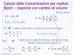 calcolo delle concentrazioni per reattori batch reazione con cambio di volume