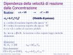 dipendenza della velocit di reazione dalla concentrazione