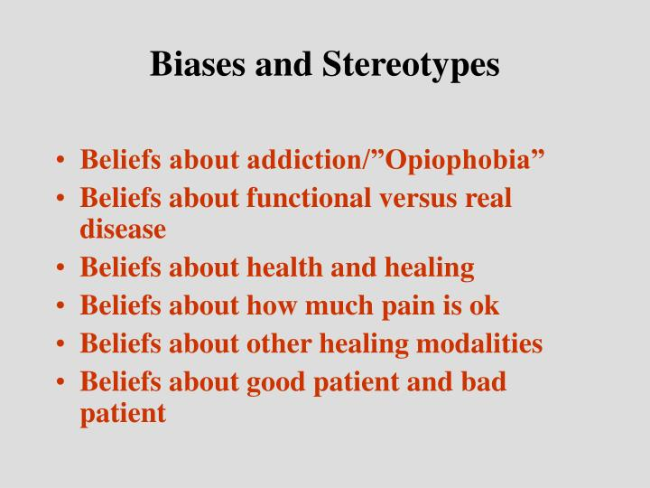 Biases and Stereotypes