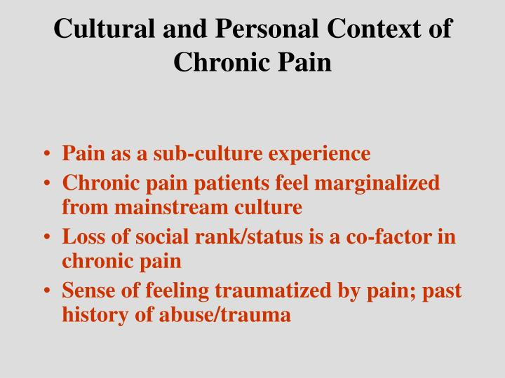 Cultural and Personal Context of Chronic Pain