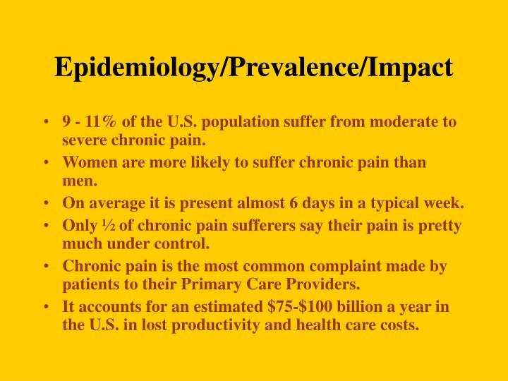 Epidemiology/Prevalence/Impact