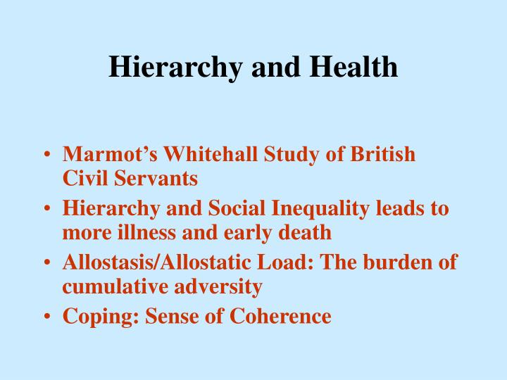 Hierarchy and Health