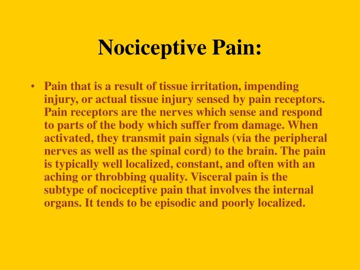 Nociceptive Pain: