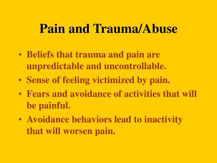 Pain and Trauma/Abuse