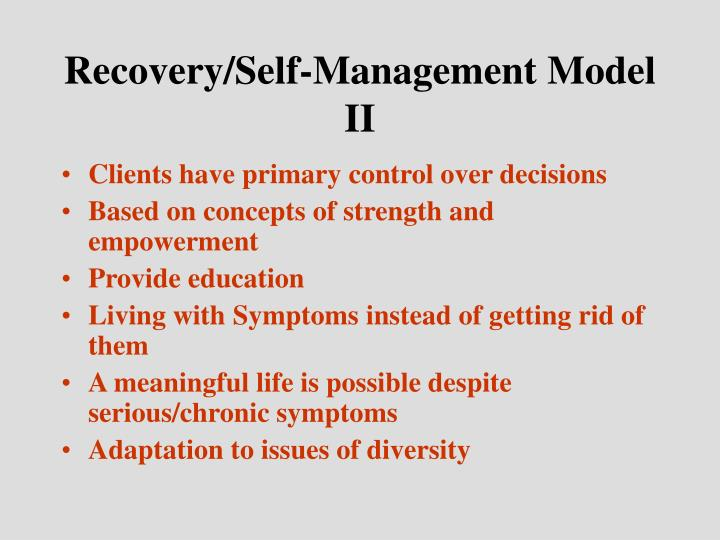 Recovery/Self-Management Model II