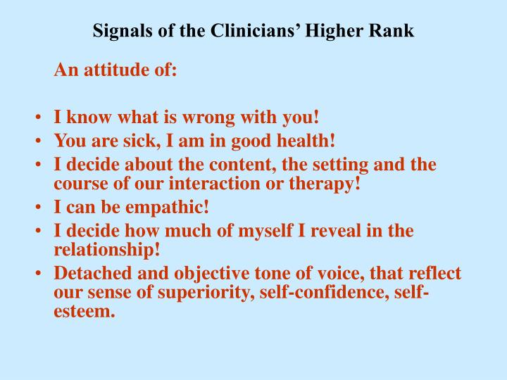 Signals of the Clinicians' Higher Rank