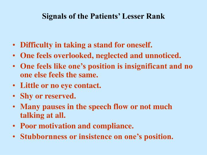 Signals of the Patients' Lesser Rank