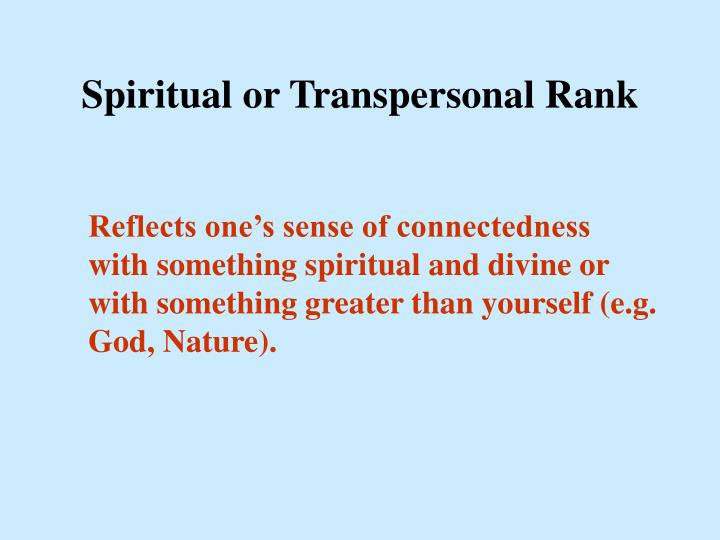 Spiritual or Transpersonal Rank