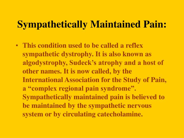 Sympathetically Maintained Pain: