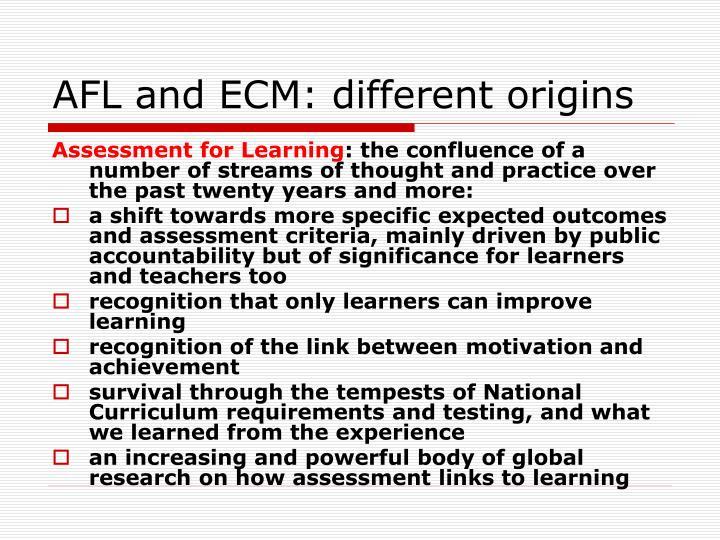 AFL and ECM: different origins