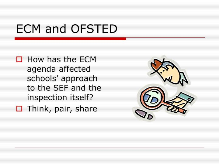 ECM and OFSTED