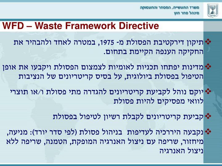 WFD – Waste Framework Directive