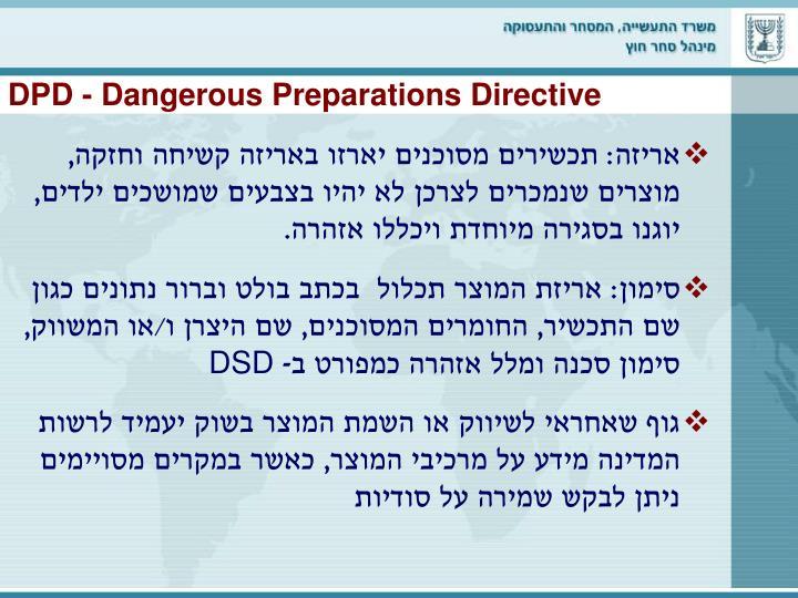 DPD - Dangerous Preparations Directive