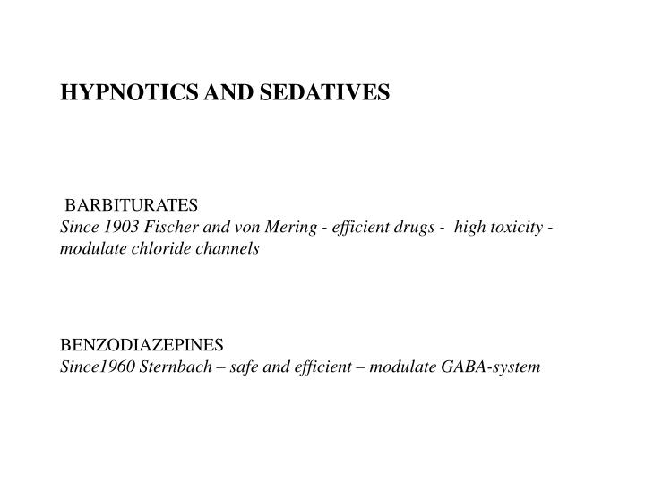 HYPNOTICS AND SEDATIVES