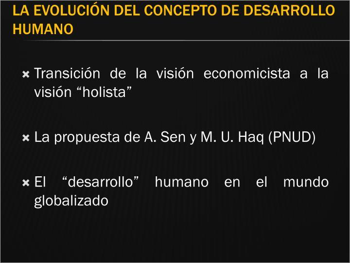 """Transición de la visión economicista a la visión """"holista"""""""