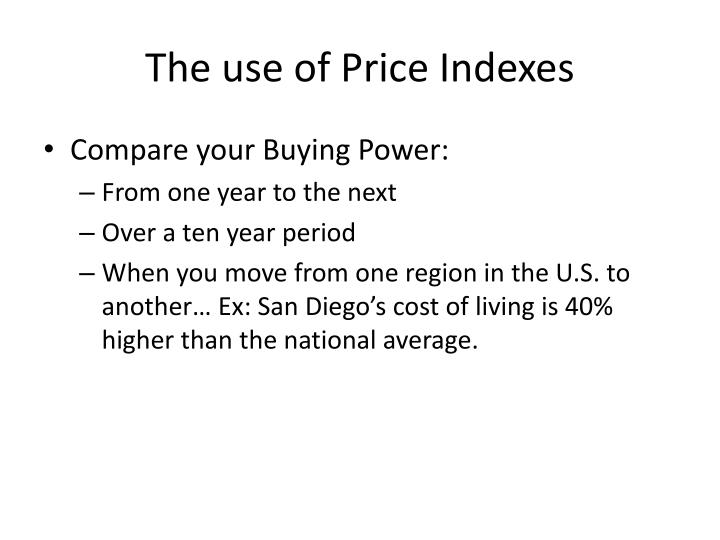 The use of Price Indexes