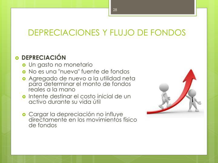 DEPRECIACIONES Y FLUJO DE FONDOS