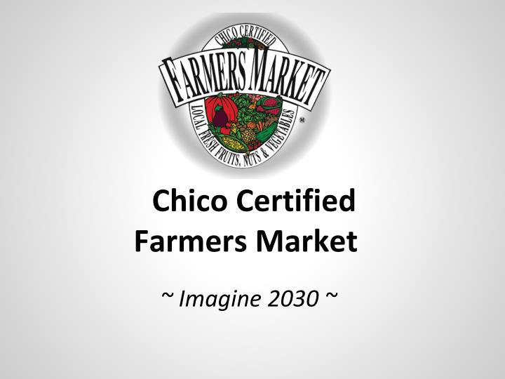 Chico certified farmers market