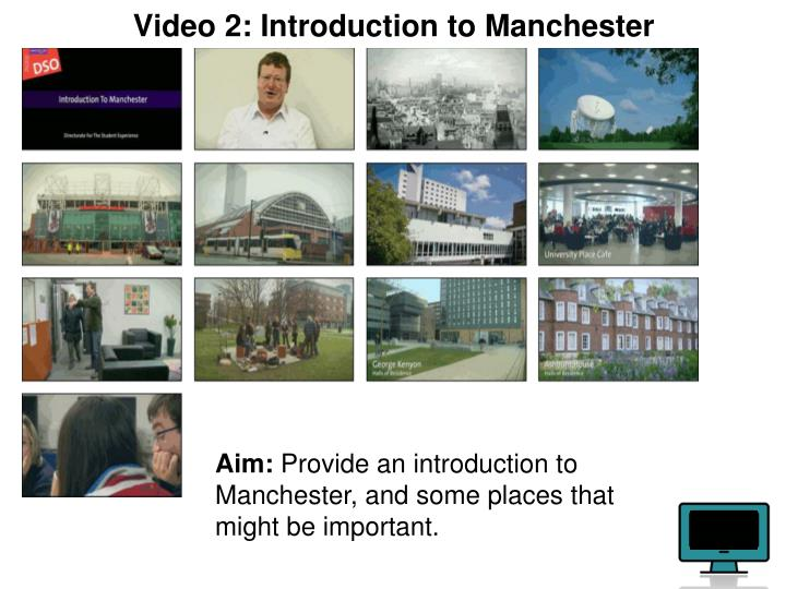 Video 2: Introduction to Manchester